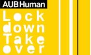 AUB Human Lockdown Takeover