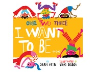 Book cover, text reads: One, Two, Three. I want to be...