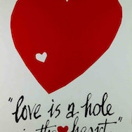 Love is a hole in the heart poster